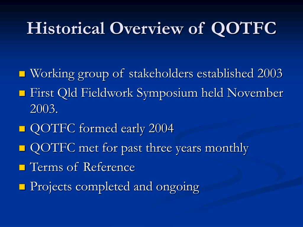Historical Overview of QOTFC