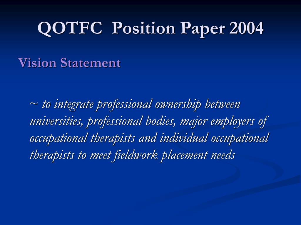 QOTFC  Position Paper 2004