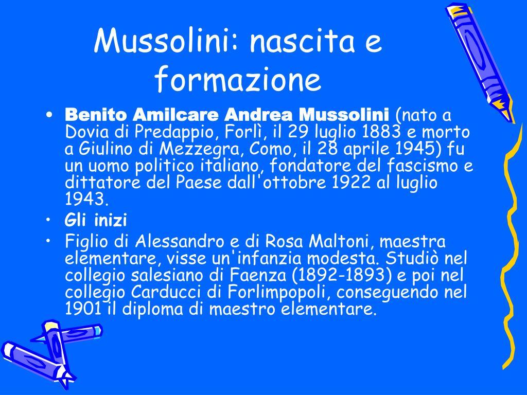 Mussolini: nascita e formazione