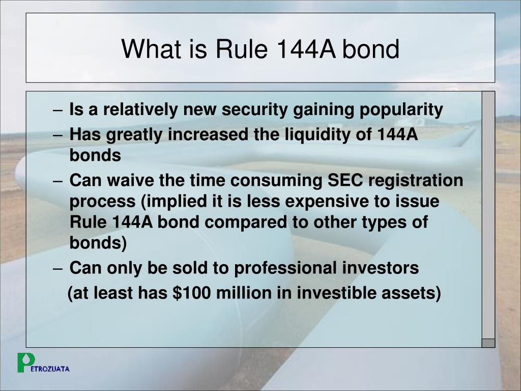 What is Rule 144A bond