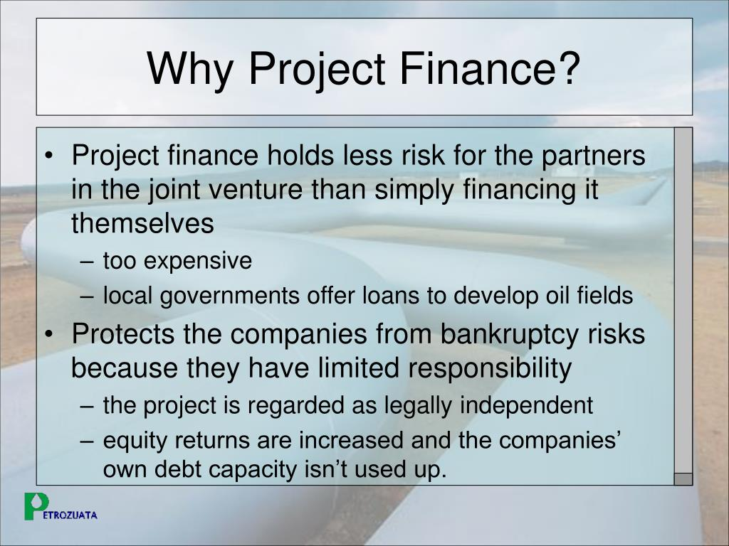 Why Project Finance?