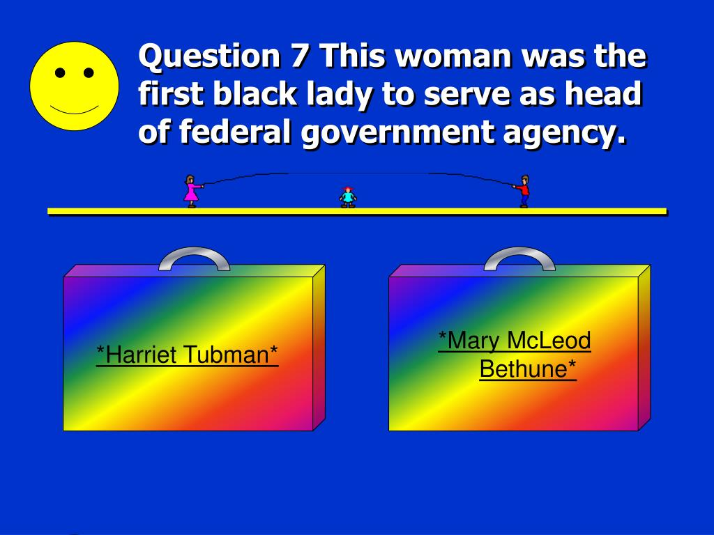 *Harriet Tubman*