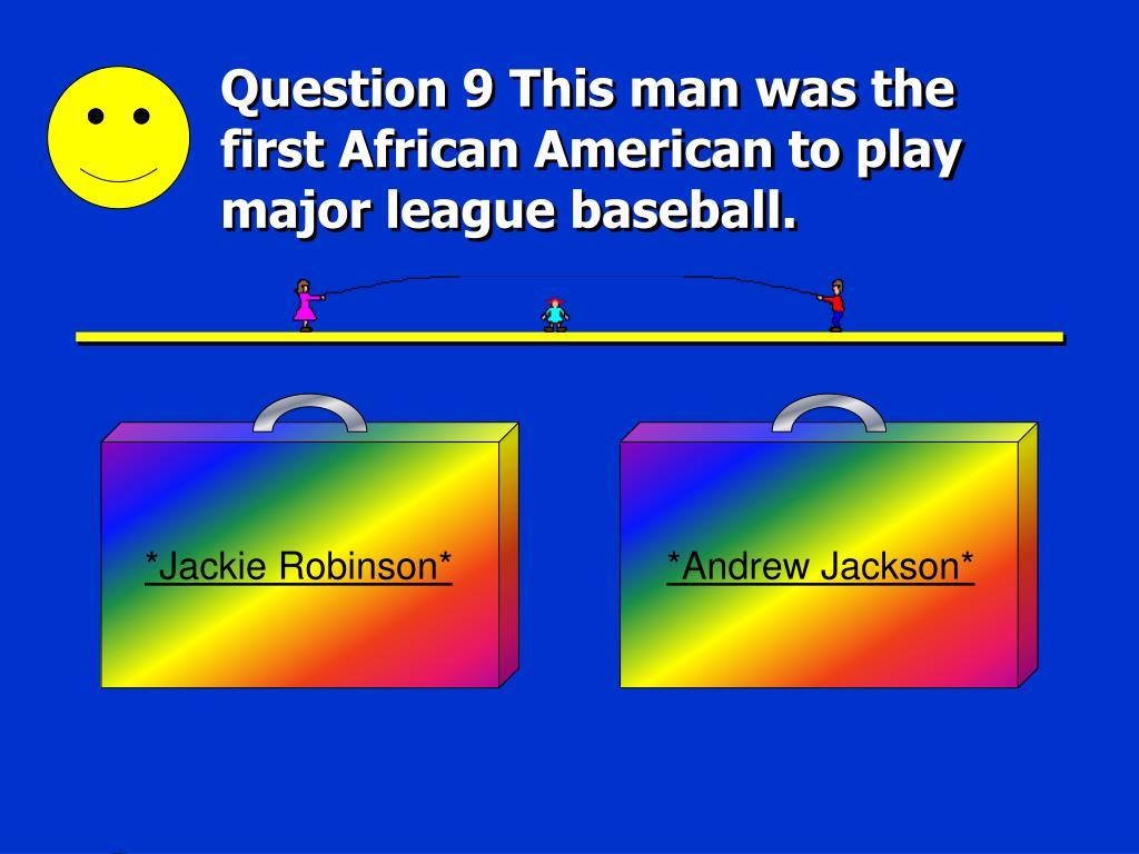 *Jackie Robinson*