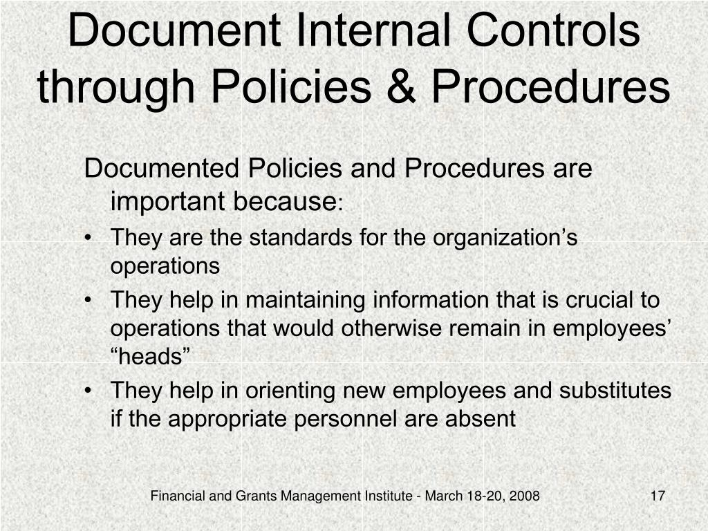Document Internal Controls through Policies & Procedures