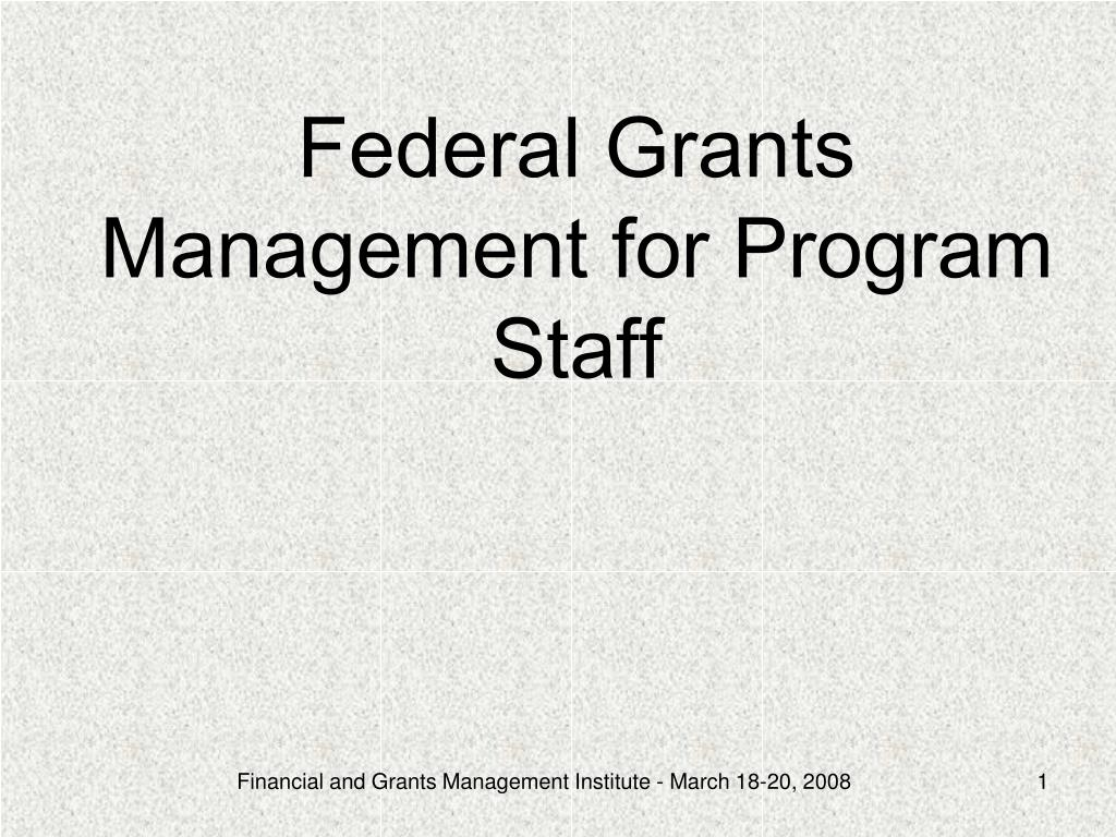 Federal Grants Management for Program Staff
