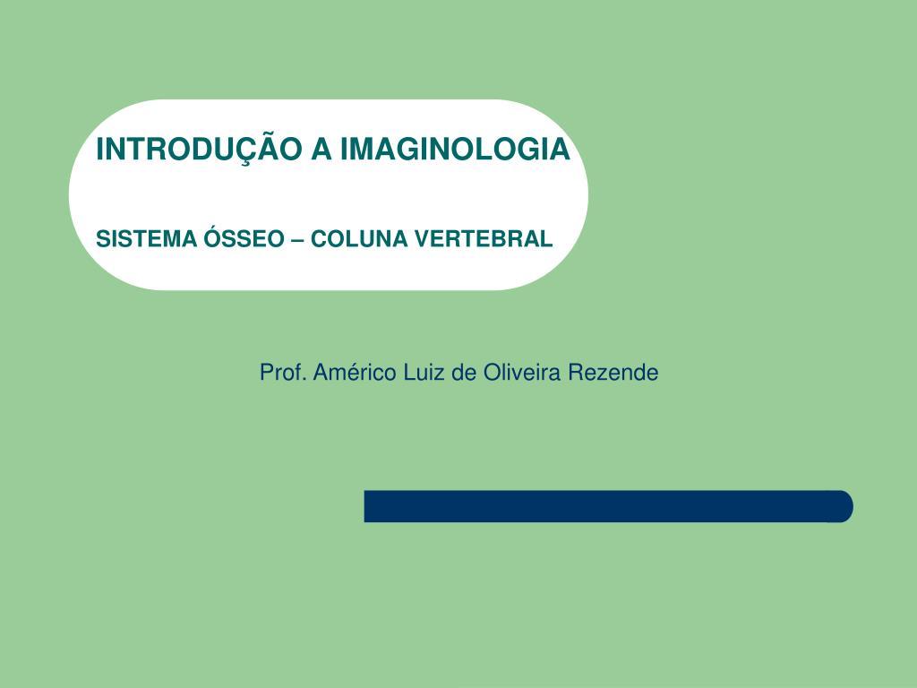 INTRODUÇÃO A IMAGINOLOGIA