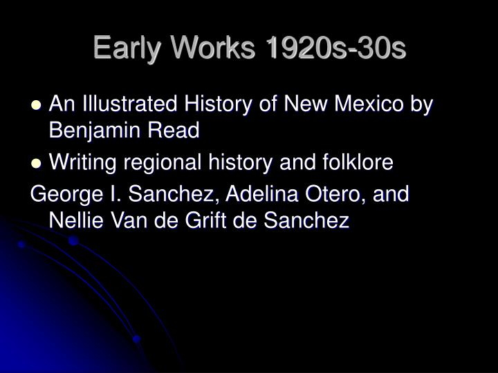 Early works 1920s 30s