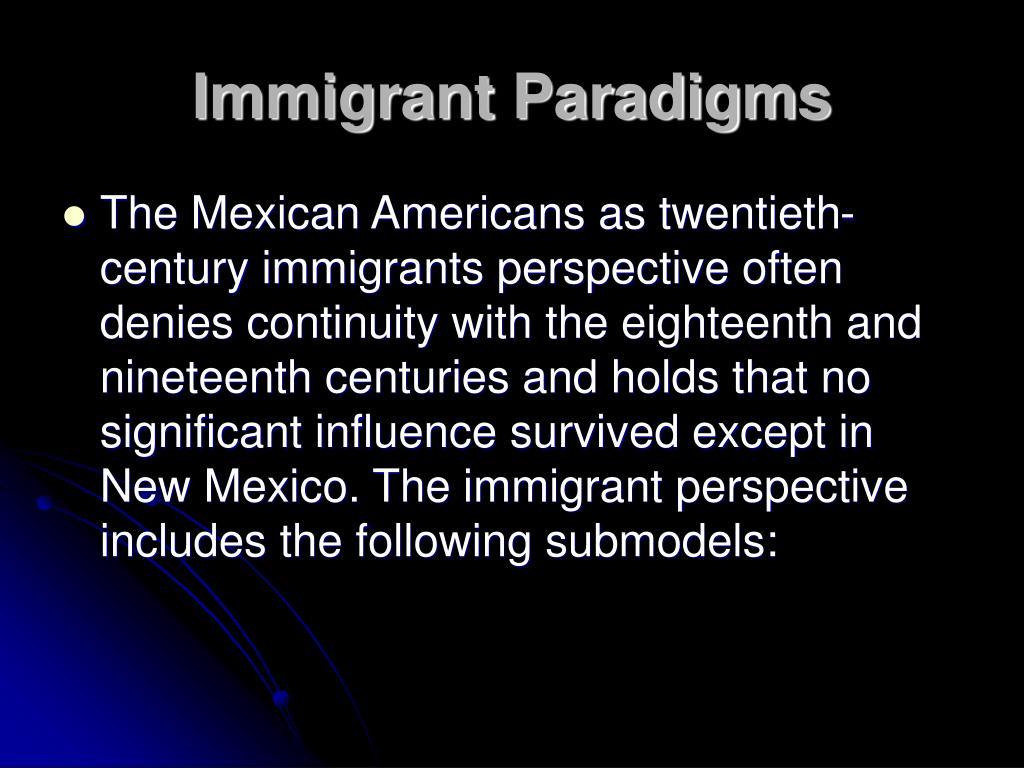 Immigrant Paradigms