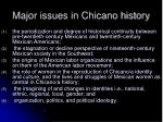 major issues in chicano history