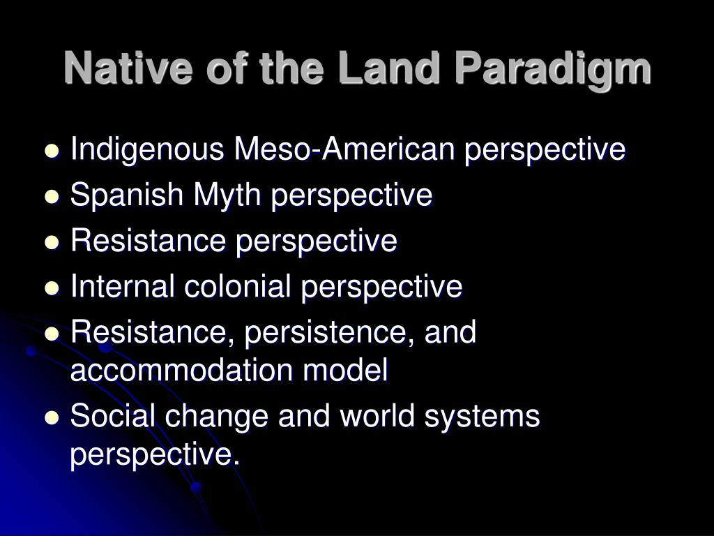 Native of the Land Paradigm