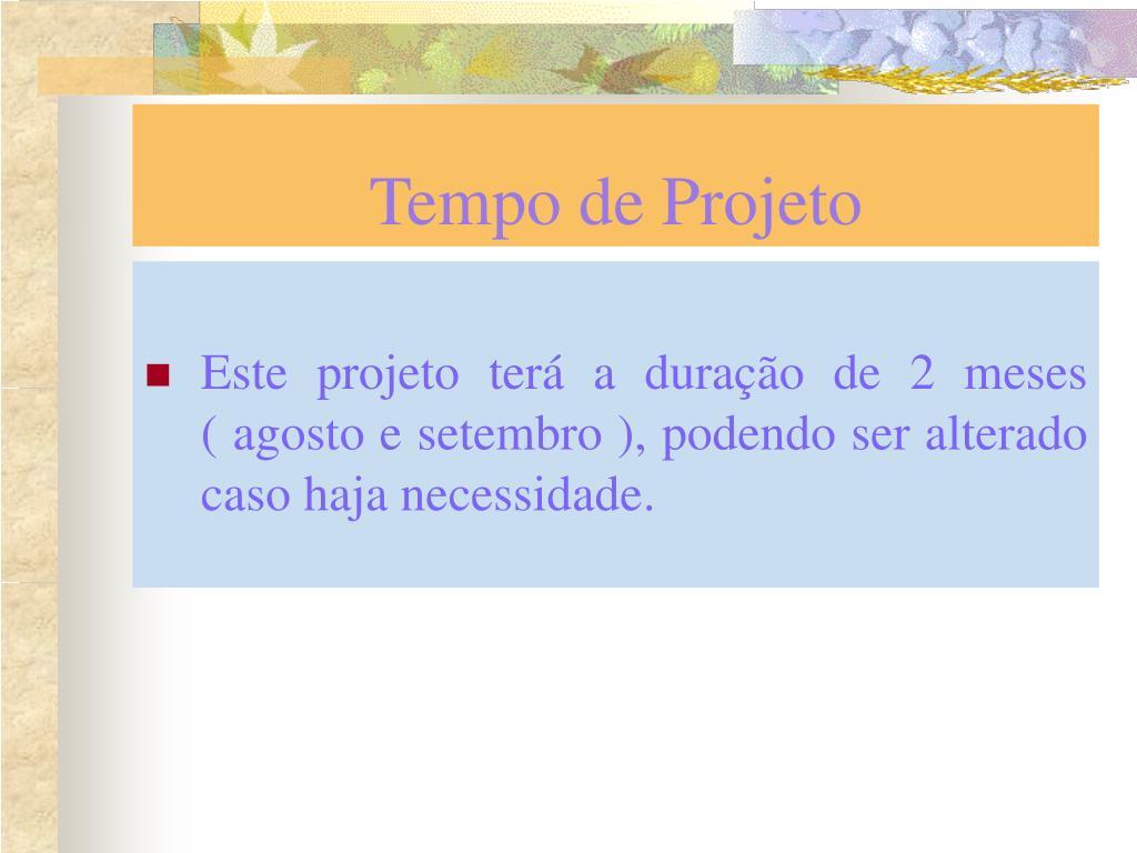 Tempo de Projeto