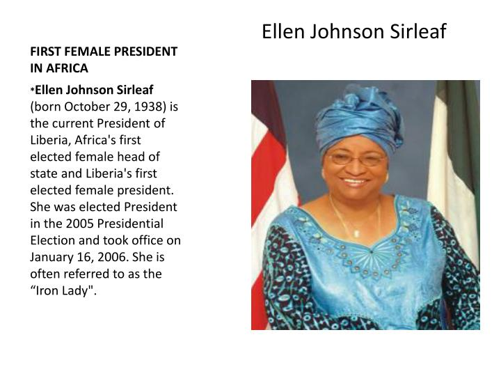 FIRST FEMALE PRESIDENT IN AFRICA