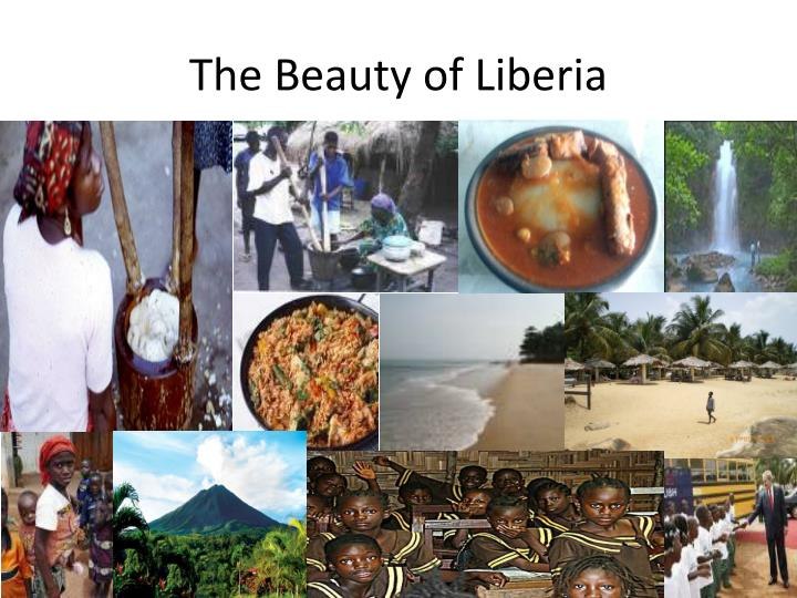The Beauty of Liberia