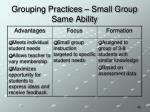 grouping practices small group same ability