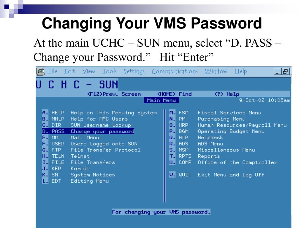 Changing Your VMS Password