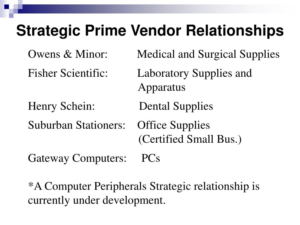 Strategic Prime Vendor Relationships