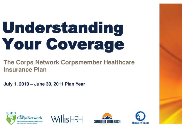 Understanding your coverage l.jpg
