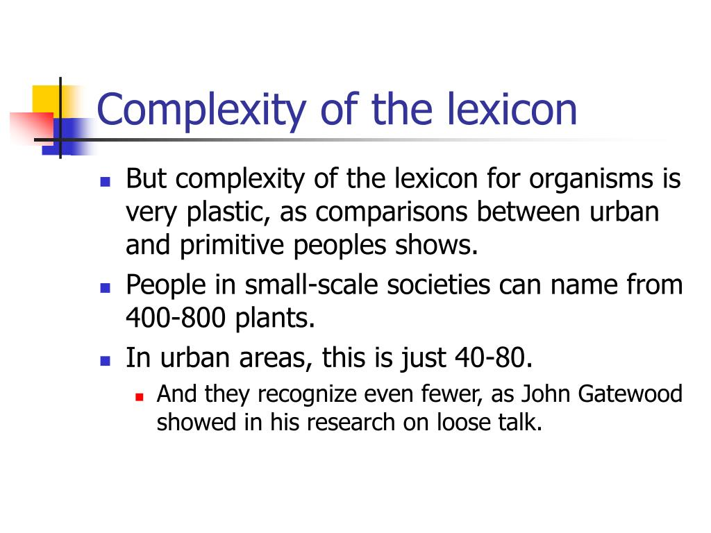Complexity of the lexicon