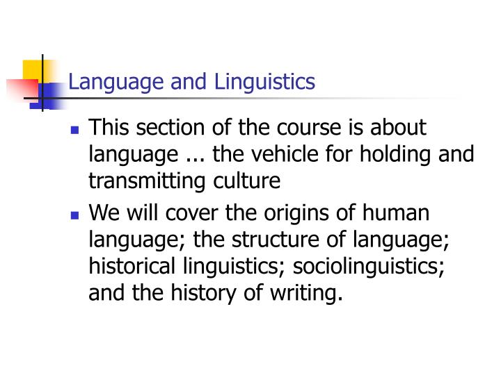 Language and linguistics l.jpg