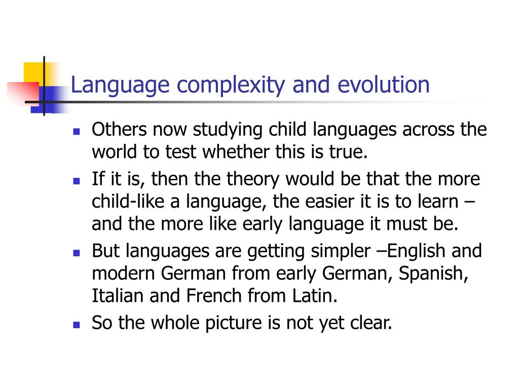 Language complexity and evolution