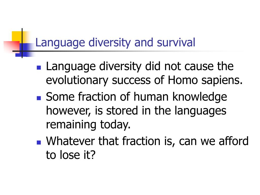 Language diversity and survival