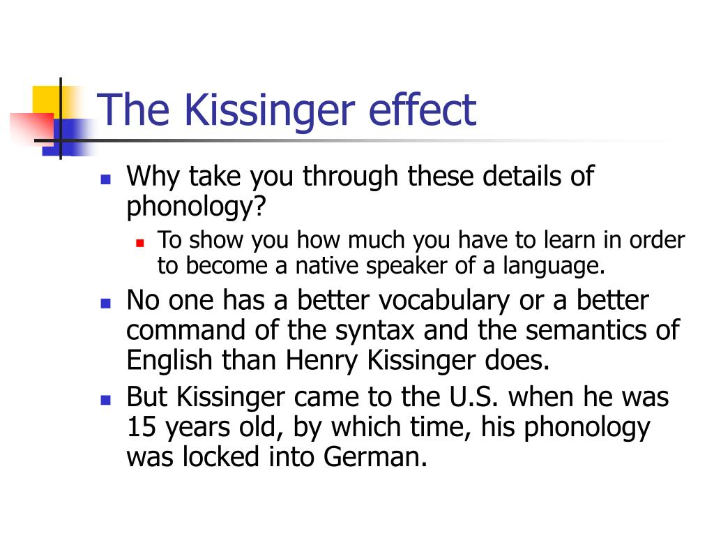 The Kissinger effect