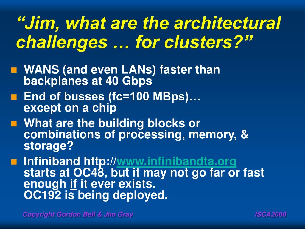 """Jim, what are the architectural challenges … for clusters?"""