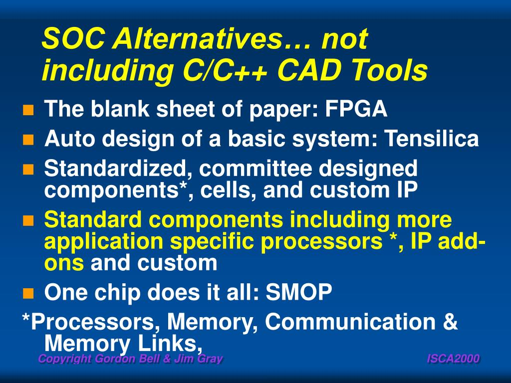 SOC Alternatives… not including C/C++ CAD Tools