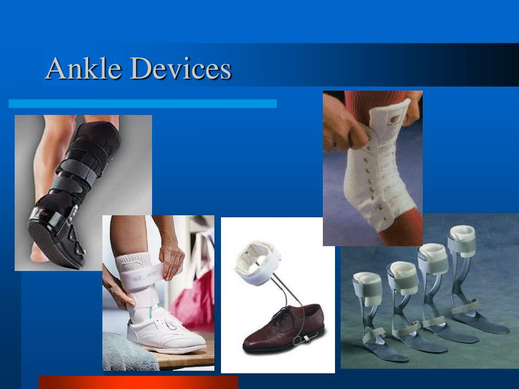 Ankle Devices