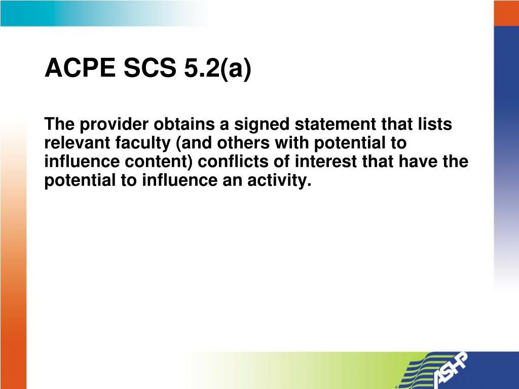 ACPE SCS 5.2(a)