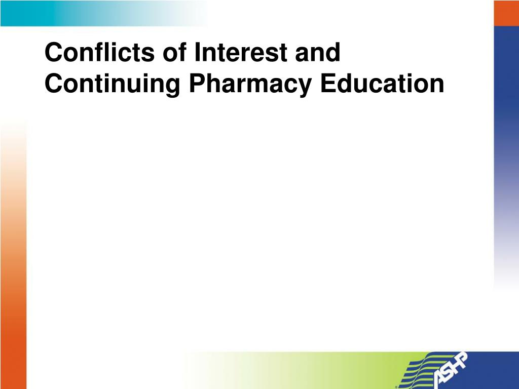 Conflicts of Interest and Continuing Pharmacy Education
