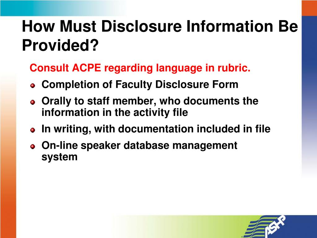 How Must Disclosure Information Be Provided?