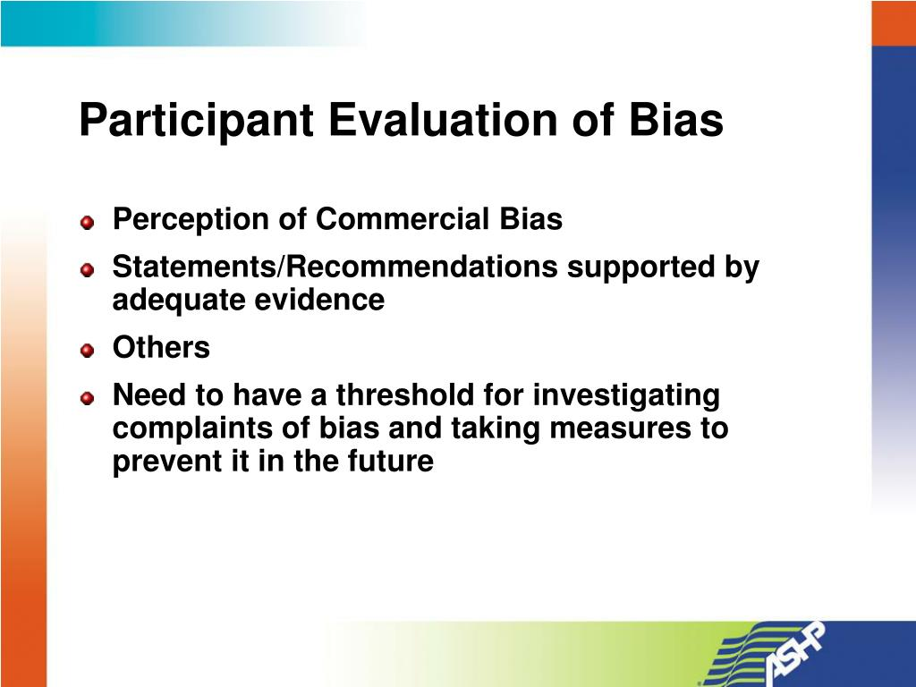 Participant Evaluation of Bias