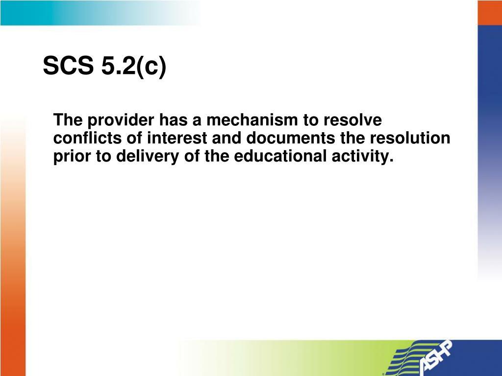 SCS 5.2(c)