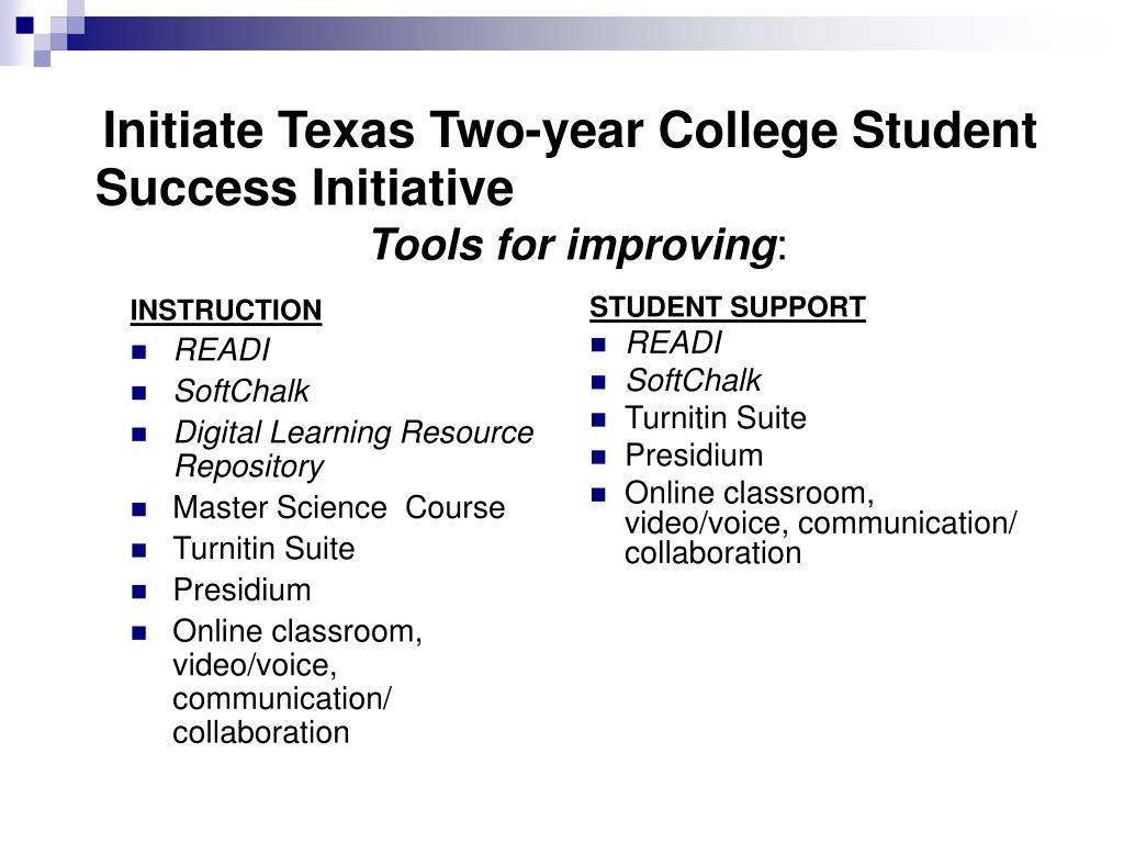 Initiate Texas Two-year College Student Success Initiative