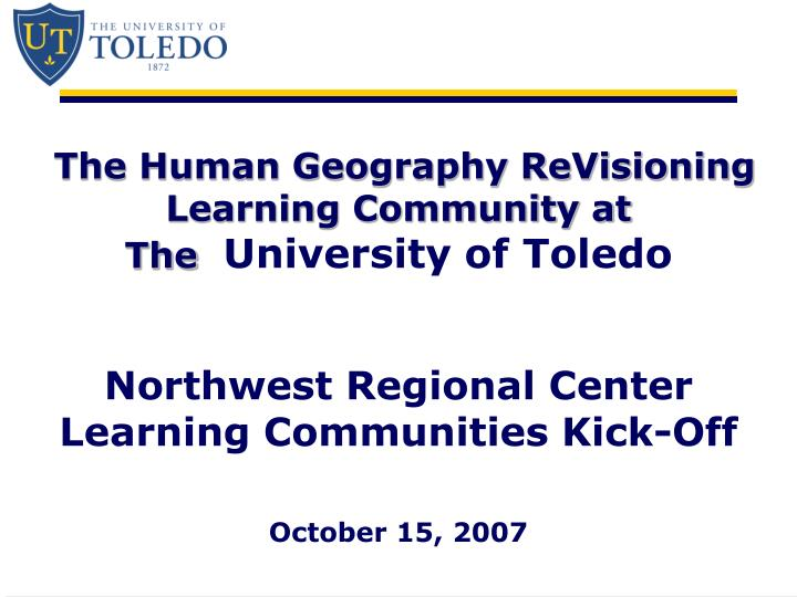 The Human Geography ReVisioning Learning Community at