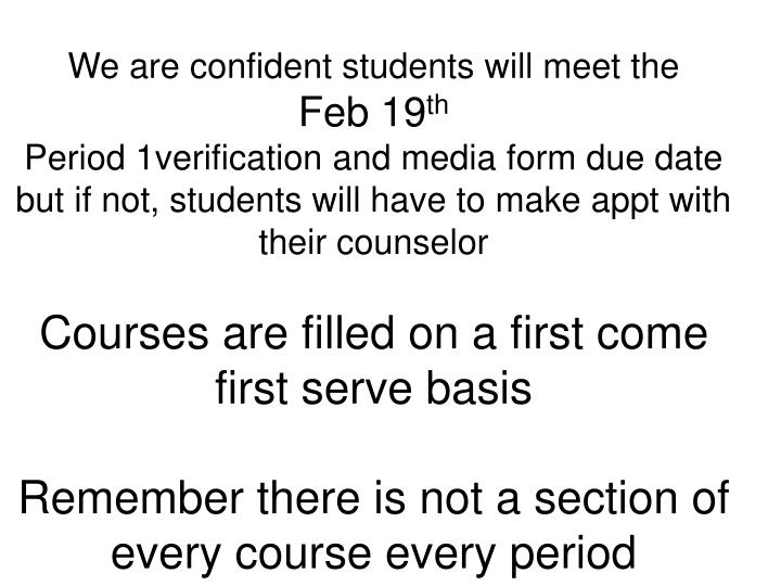 We are confident students will meet the
