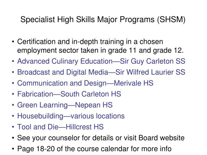 Specialist High Skills Major Programs (SHSM)