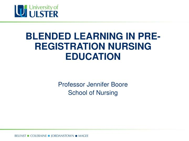 Blended learning in pre registration nursing education