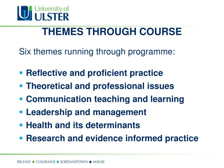 THEMES THROUGH COURSE