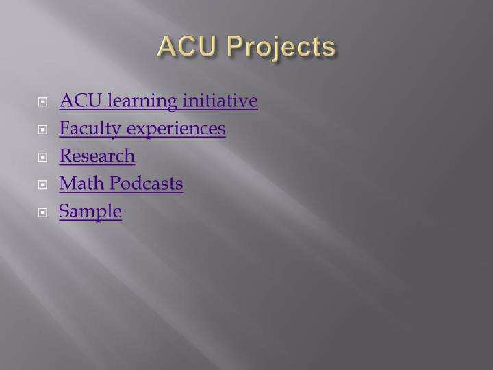 ACU Projects