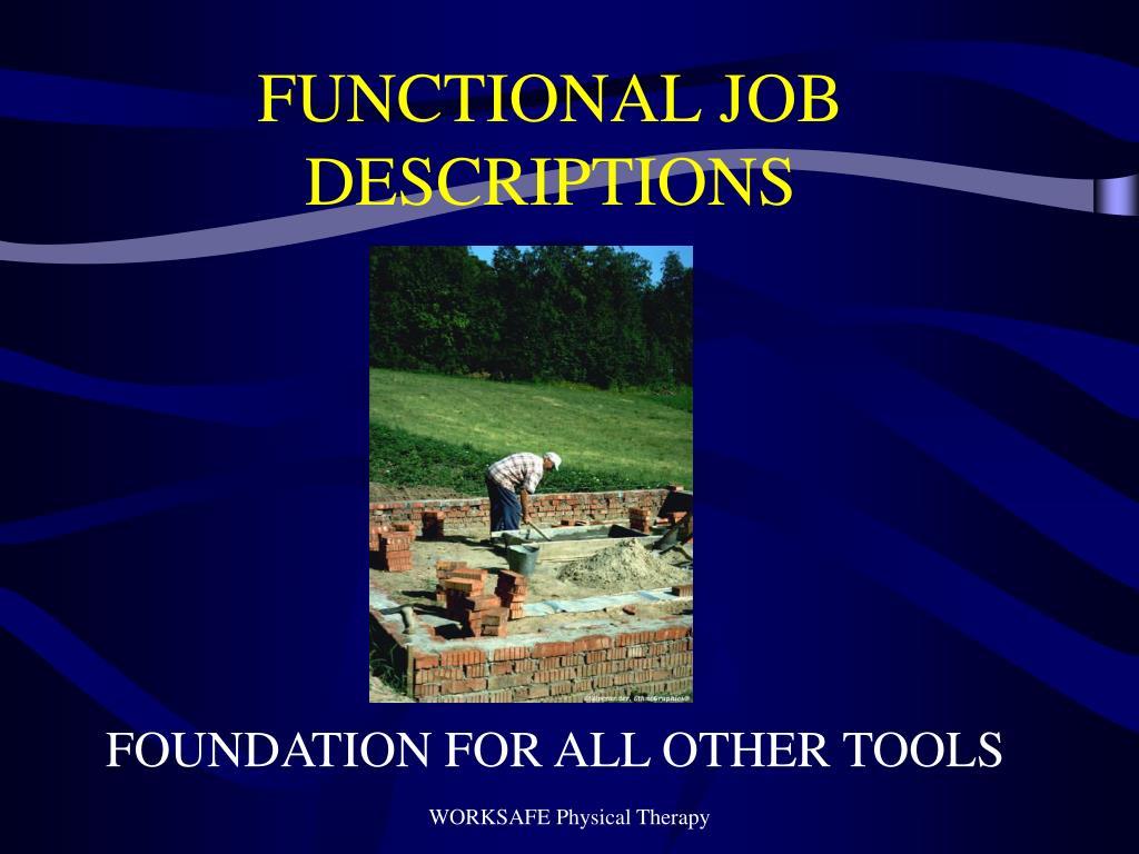 FUNCTIONAL JOB DESCRIPTIONS