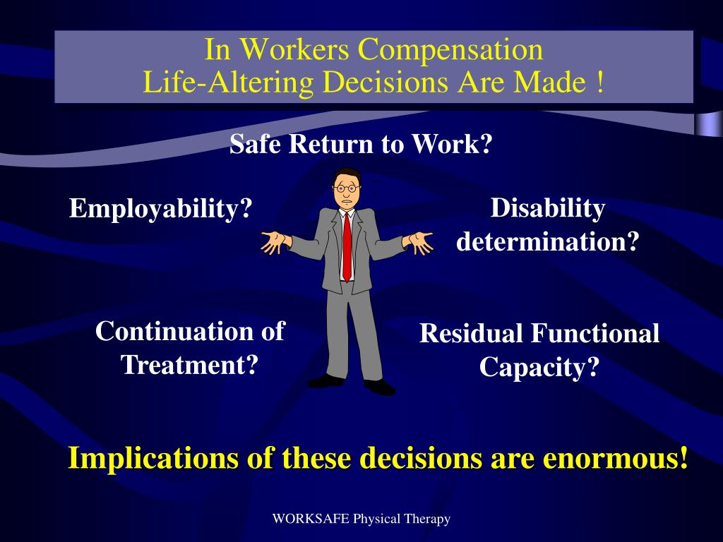 In Workers Compensation