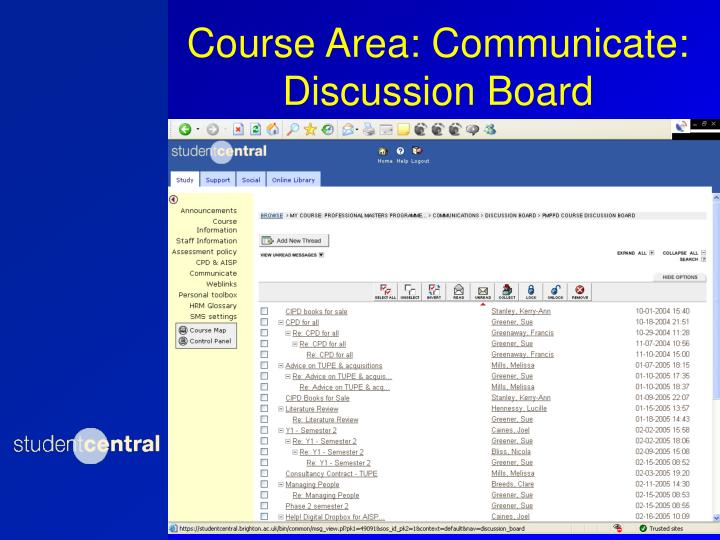 Course Area: Communicate: Discussion Board