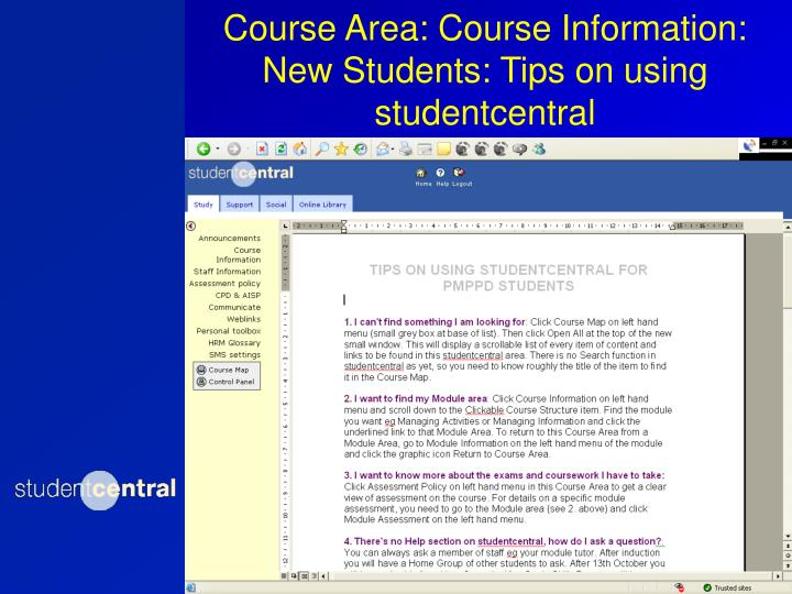 Course Area: Course Information: New Students: Tips on using studentcentral