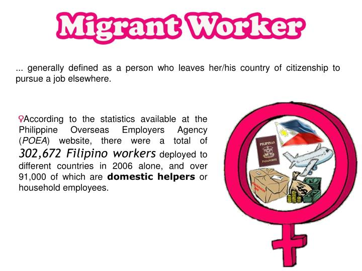 ... generally defined as a person who leaves her/his country of citizenship to pursue a job elsewher...