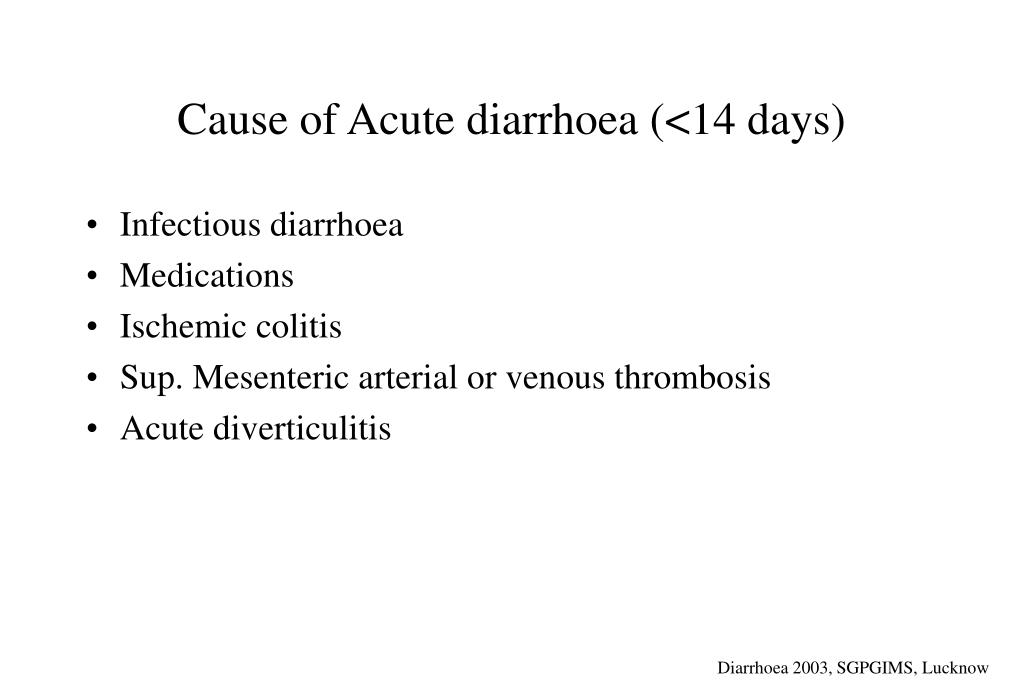 Cause of Acute diarrhoea (<14 days)