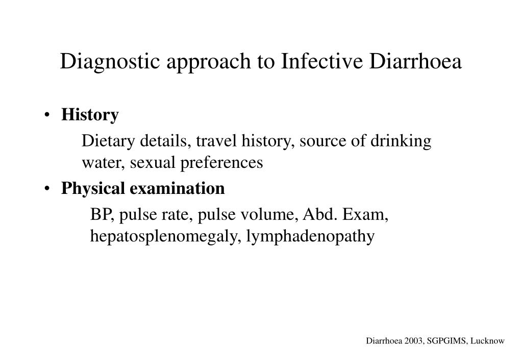 Diagnostic approach to Infective Diarrhoea