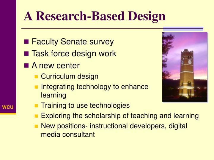 A Research-Based Design