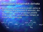 amonolizom halogenskih derivata
